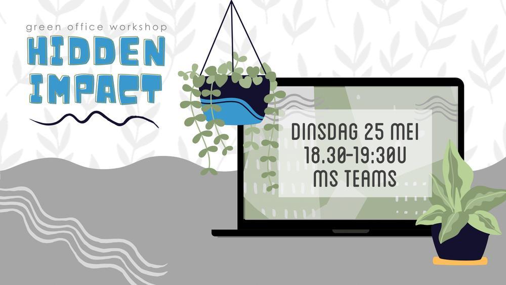 Green Office Workshop: Hidden Impact