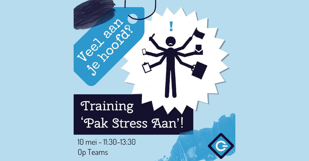 Training: 'Pak stress aan!'