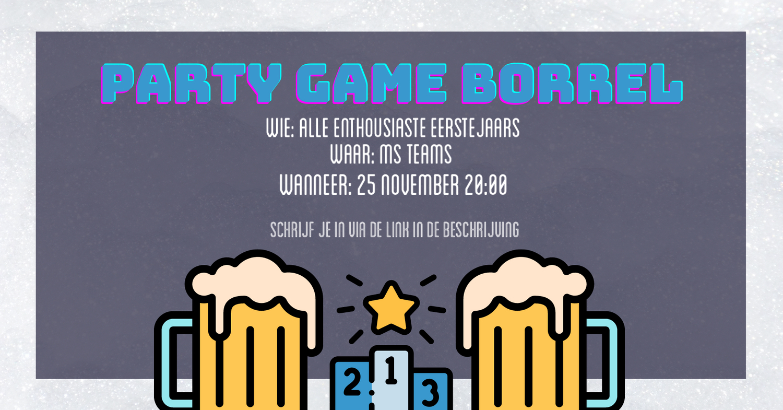 Partygame Borrel (eerstejaarsactiviteit)